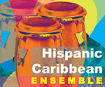 Hispanic Caribbean Ensemble, Butler School of Music - Austin, Texas